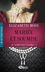au-temps-des-tudors-tome-1-mariee-et-soumise-526184