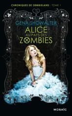 chroniques-de-zombieland-tome-1-alice-au-pays-des-zombies-725553